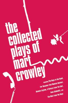 The Collected Plays of Mart Crowley 9781593501464
