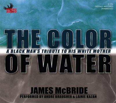 The Color of Water: A Black Man's Tribute to His White Mother 9781597770880