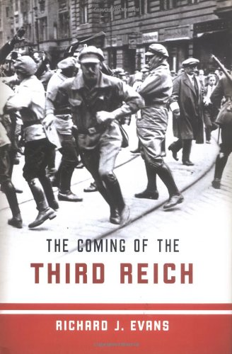 The Coming of the Third Reich 9781594200045