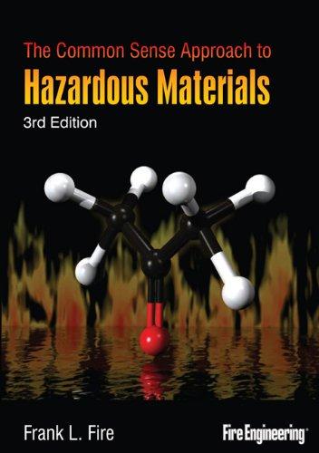 The Common Sense Approach to Hazardous Materials 9781593701949