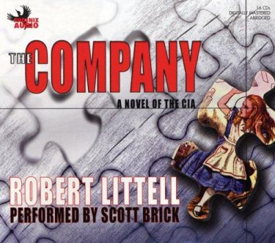 The Company: A Novel of the CIA Robert Littell and Scott Brick