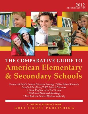 The Comparative Guide to American Elementary & Secondary Schools 9781592378364