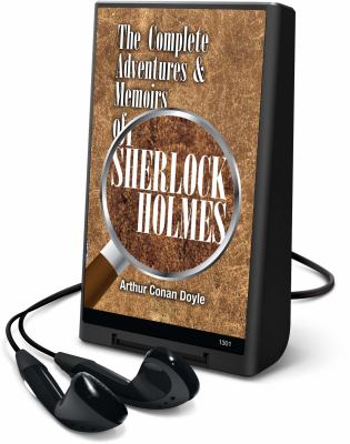 The Complete Adventures & Memoirs of Sherlock Holmes [With Headphones] 9781598958478