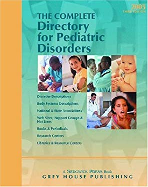 The Complete Directory for Pediatric Disorders 9781592370450
