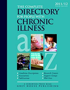 The Complete Directory for People with Chronic Illness 9781592377411