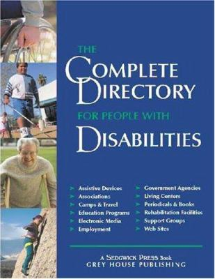 The Complete Directory for People with Disabilities, 2004