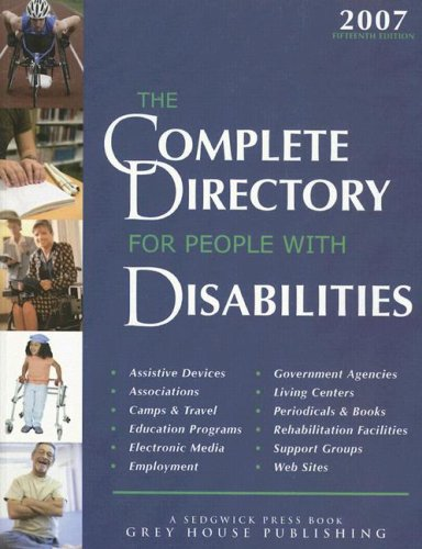 The Complete Directory for People with Disabilities: A Comprehensive Source Book for Individuals and Professionals