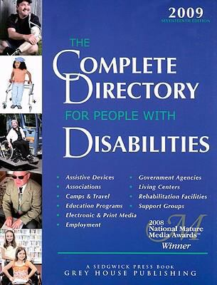 The Complete Directory for People with Disabilities: A Comprehensive Source Book for Individuals and Professionals 9781592373673