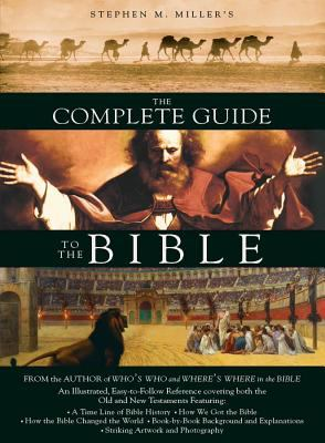 The Complete Guide to the Bible 9781597893749