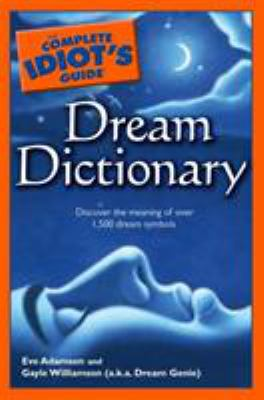 The Complete Idiot's Guide Dream Dictionary 9781592575756