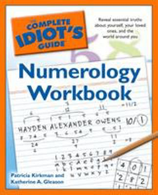 The Complete Idiot's Guide Numerology Workbook 9781592579402