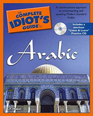 The Complete Idiot's Guide to Arabic [With CD] 9781592577033