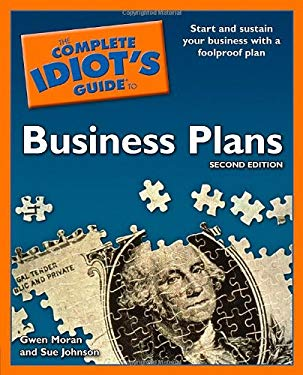 The Complete Idiot's Guide to Business Plans 9781592579730