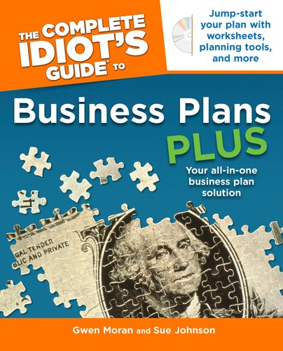 The Complete Idiot's Guide to Business Plans Plus [With CDROM] 9781592579747