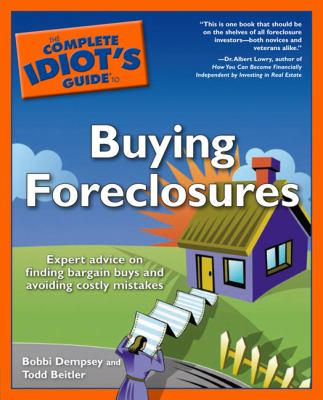The Complete Idiot's Guide to Buying Foreclosures 9781592573950
