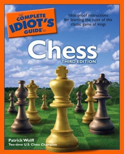 The Complete Idiot's Guide to Chess, 3rd Edition 9781592573165
