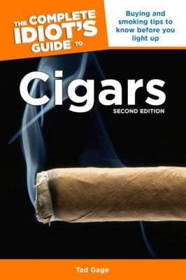 The Complete Idiot's Guide to Cigars 9781592575916