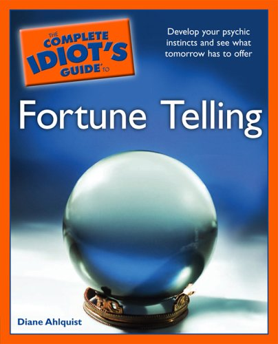The Complete Idiot's Guide to Fortune Telling 9781592575398
