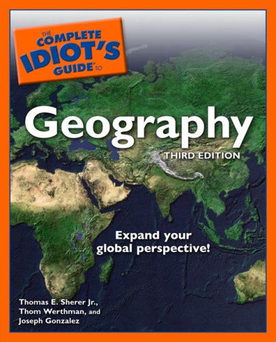 The Complete Idiot's Guide to Geography 9781592576630