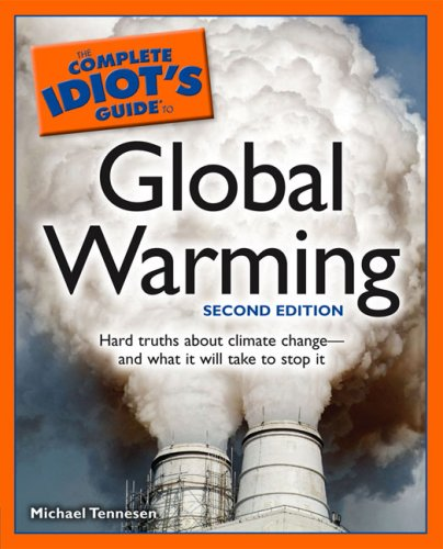 The Complete Idiot's Guide to Global Warming 9781592577170