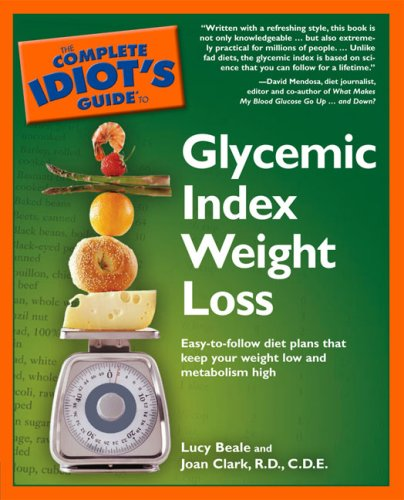 The Complete Idiot's Guide to Glycemic Index Weight Loss 9781592574049