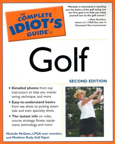 The Complete Idiot's Guide to Golf, 2nd Edition 9781592573097