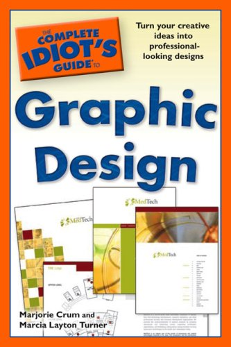 The Complete Idiot's Guide to Graphic Design 9781592578061