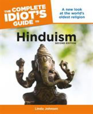 The Complete Idiot's Guide to Hinduism 9781592579051
