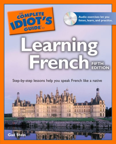 The Complete Idiot's Guide to Learning French [With CD (Audio)] 9781592579099