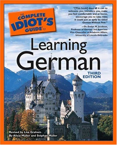The Complete Idiot's Guide to Learning German, 3rd Edition 9781592571864