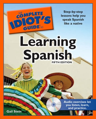 The Complete Idiot's Guide to Learning Spanish [With CDROM] 9781592579082