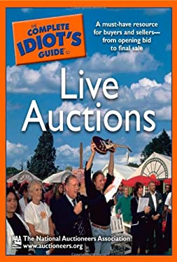 The Complete Idiot's Guide to Live Auctions 9781592576418