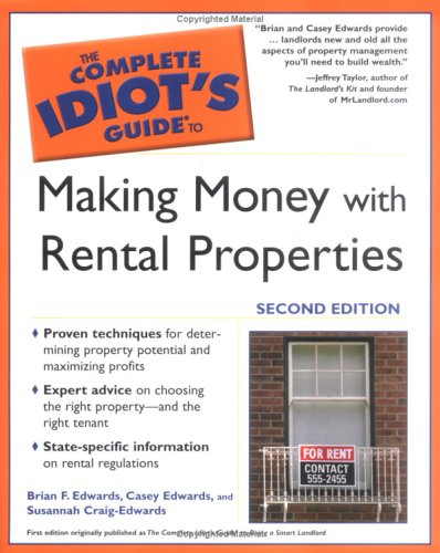 The Complete Idiot's Guide to Making Money with Rental Properties, 2nded 9781592572830
