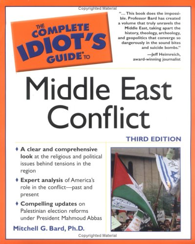 The Complete Idiot's Guide to Middle East Conflict 9781592574100