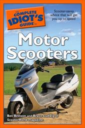 The Complete Idiot's Guide to Motor Scooters 7272549