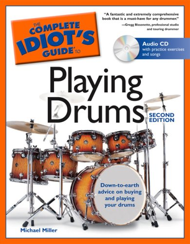 The Complete Idiot's Guide to Playing Drums, 2nd Edition [With CD] 9781592571628