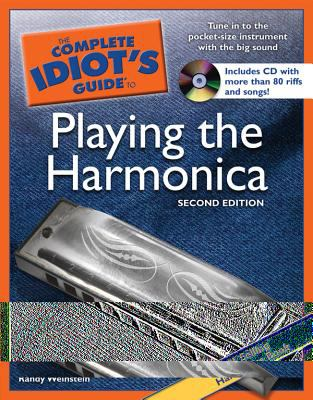 The Complete Idiot's Guide to Playing the Harmonica [With CD] 9781592574650