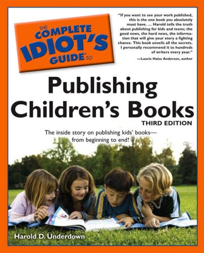 The Complete Idiot's Guide to Publishing Children's Books 9781592577507
