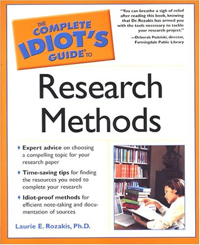 The Complete Idiot's Guide to Research Methods 9781592571925