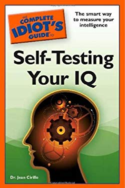 The Complete Idiot's Guide to Self-Testing Your IQ 9781592578115