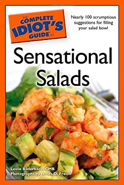 The Complete Idiot's Guide to Sensational Salads 9781592578252