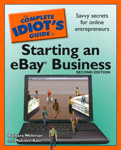 The Complete Idiot's Guide to Starting an Ebay Business 9781592577248