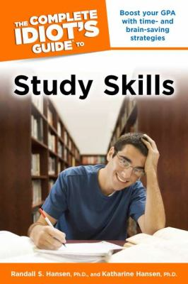 The Complete Idiot's Guide to Study Skills 9781592577996