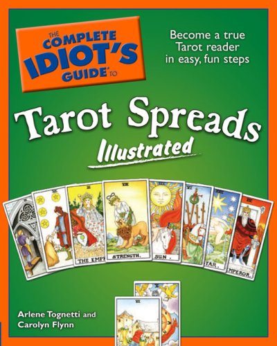The Complete Idiot's Guide to Tarot Spreads 9781592575503