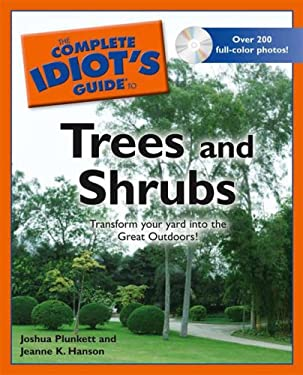 The Complete Idiot's Guide to Trees and Shrubs [With CDROM] 9781592576982