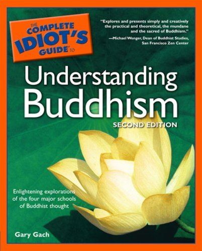 The Complete Idiot's Guide to Understanding Buddhism