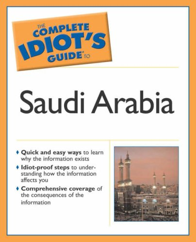 The Complete Idiot's Guide to Understanding Saudi Arabia 9781592571130