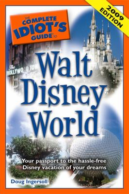 The Complete Idiot's Guide to Walt Disney World 9781592578900