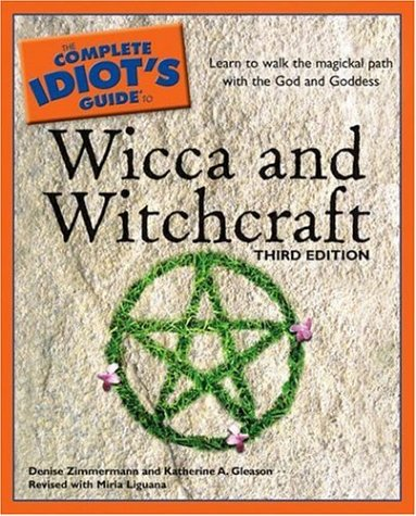 The Complete Idiot's Guide to Wicca and Witchcraft 9781592575336