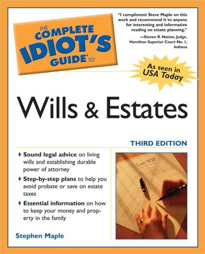The Complete Idiot's Guide to Wills and Estates 9781592573639